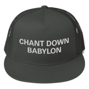 Chant Down Babylon trucker cap classic style with a cool fabric blend. Rasta Gear Shop Original Rastafarian, Jamaican and Reggae Designs on Merchandise and Clothing.