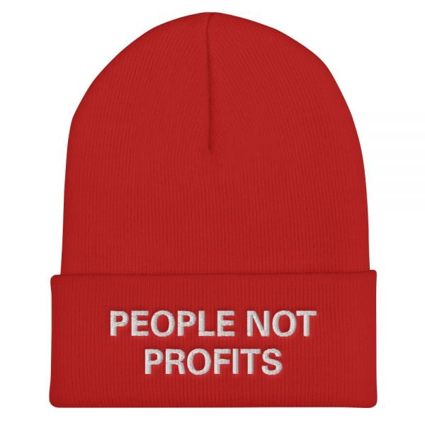 People not Profits beanie. Rasta beanie in red. Chant down Babylon Protect Old Growth Forests, manage water and conserve soil.
