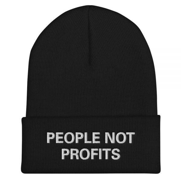 People not Profits beanie. Rasta beanie in black. Chant down Babylon Protect Old Growth Forests, manage water and conserve soil.