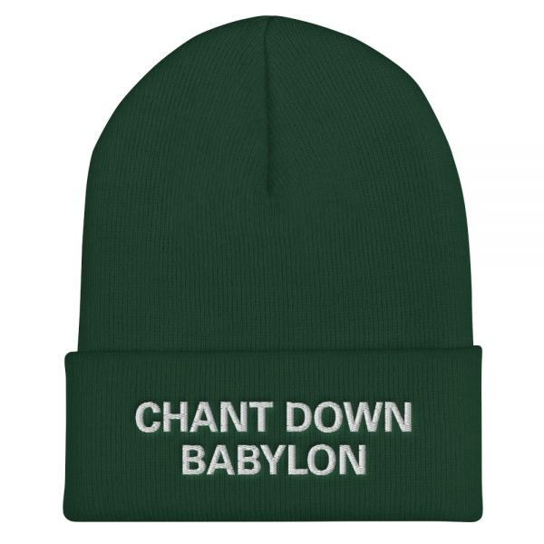 Chant Down Babylon Rasta beanie in forest green. A snug, form-fitting beanie. It's not only a great head-warming piece but a staple accessory in anyone's wardrobe. Rasta Gear Shop Original Rastafarian, Jamaican and Reggae Designs on Merchandise and Clothing