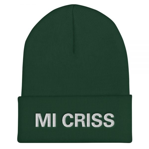Mi Criss cuffed beanie in forest green. Embroidered Jamaican Patois letter. A snug, form-fitting beanie. It's not only a great head-warming piece but a staple accessory in anyone's wardrobe. Rasta Gear Shop quality Jamaican Merchandise, Hats and Clothing.
