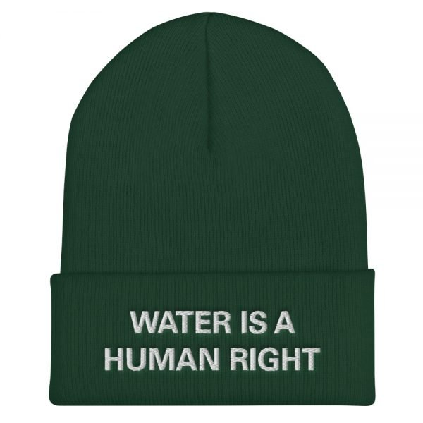 Water is a Human Right Cuffed Beanie in forest green. A snug, form-fitting beanie. It's not only a great head-warming piece but a staple accessory in anyone's wardrobe. Rasta Gear Shop Original Rastafarian Jamaican Reggae Merchandise and Clothing.